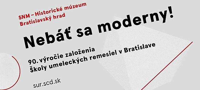 Have No Fear of Modernism!  90th Anniversary of the Establishment of the School of Arts and Crafts