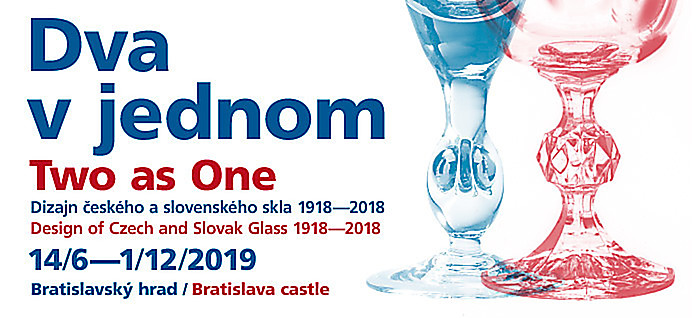 Two as One - Design of Czech and Slovak Glass 1918 - 2018