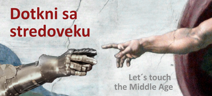 Let´s touch the Middle Age
