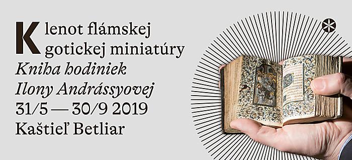 d15f9f33f Klenot flámskej gotickej miniatúry. Kniha hodiniek Ilony Andrássyovej