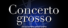 Concerto Grosso. From Contemporary Slovak Art